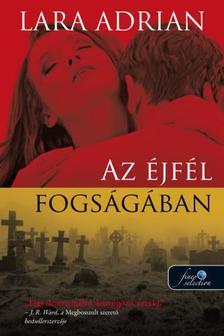 Lara Adrian - Az éjfél fogságában (Éjfél szülöttei 8.)