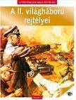 A II.világháború rejtélyei