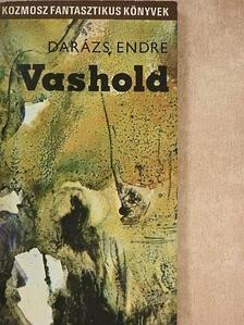 Darázs Endre - Vashold [antikvár]