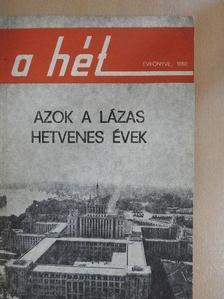 Ágoston Hugó - Azok a lázas hetvenes évek [antikvár]