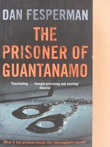 Dan Fesperman - The Prisoner of Guantanamo [antikvár]