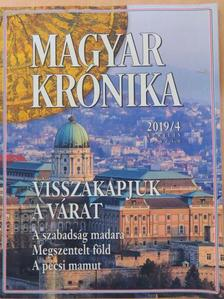 Ágoston Balázs - Magyar Krónika 2019. április [antikvár]