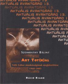 Szombathy Bálint - Art Tot(h)al [antikvár]