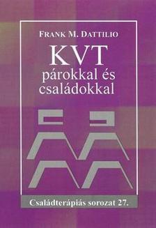 Dattilio, Frank M. - KVT párokkal és családokkal
