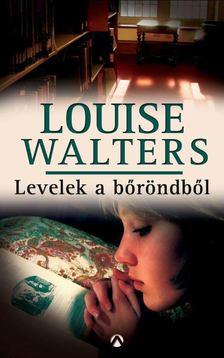 Louise Walters - Levelek a bőröndből [antikvár]