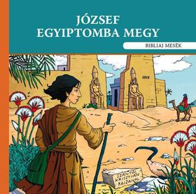 Szokács Eszter - József Egyiptomba megy [antikvár]