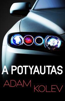 Adam Kolev - A Potyautas