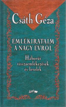 Csáth Géza - Emlékirataim a nagy évről [antikvár]