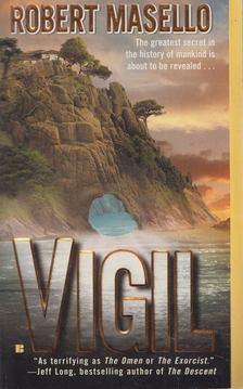 Robert Masello - Vigil [antikvár]