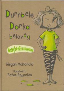 Megan McDonald - Durrbele Dorka belevág [antikvár]