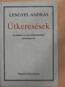 Lengyel András - Útkeresések [antikvár]