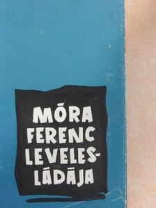 Móra Ferenc - Móra Ferenc levelesládája [antikvár]