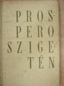Ignácz Rózsa - Prospero szigetén [antikvár]