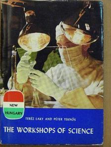 Laky Teréz - The Workshops of Science [antikvár]