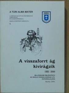 Árvai Gyula - A visszaforrt ág kivirágzik 1992-2000 [antikvár]