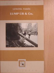Lengyel Tamás - Lump úr & Co. [antikvár]