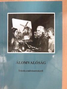 B. Kovács Margit - Álomvalóság (dedikált példány) [antikvár]