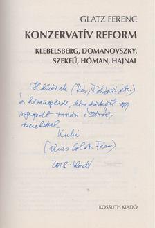 Glatz Ferenc - Konzervatív reform (dedikált) [antikvár]