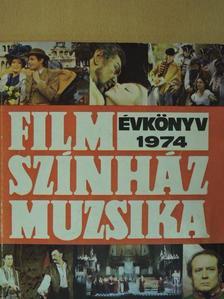 Bán Róbert - Film-Színház-Muzsika Évkönyv 1974. [antikvár]