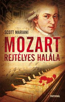 Scott Mariani - Mozart rejtélyes halála