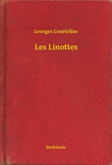 Courteline, Georges - Les Linottes [eKönyv: epub, mobi]