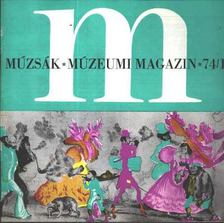 Nemes István - Múzsák Múzeumi Magazin 1974. évf. (teljes) [antikvár]