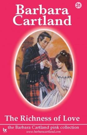 Barbara Cartland - The Richness Of Love [eKönyv: epub, mobi]