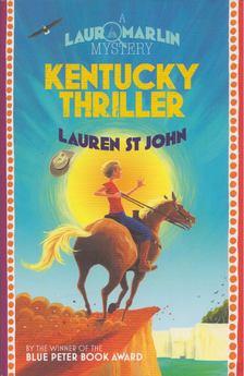 Lauren St John - Kentucky Thriller [antikvár]