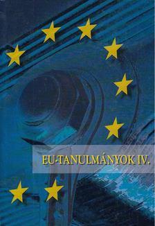 Inotai András - EU-tanulmányok IV. [antikvár]