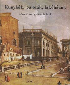 Buzinkay Géza - Kunyhók, paloták, lakóházak [antikvár]