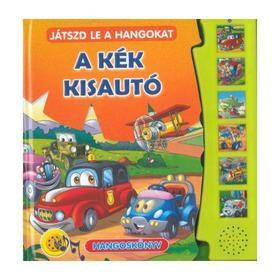 Szalay Könyvkiadó - A kék kisautó - Játszd le a hangokat