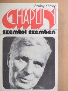 Szalay Károly - Chaplin [antikvár]