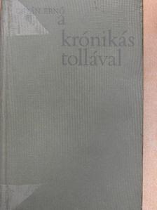 Urbán Ernő - A krónikás tollával [antikvár]