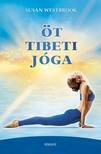 Susan Westbrook - Öt tibeti Jóga [eKönyv: epub, mobi]
