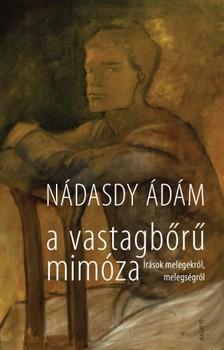 NÁDASDY ÁDÁM - A vastagbőrű mimóza [eKönyv: epub, mobi]