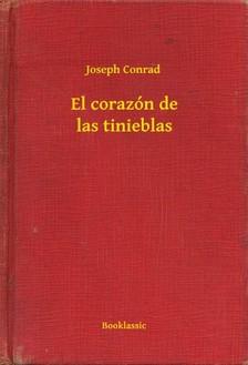 Joseph Conrad - El corazón de las tinieblas [eKönyv: epub, mobi]