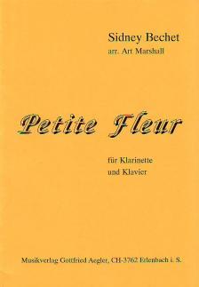 BECHET, SIDNEY - PETITE FLEUR FÜR KLARINETTE UND KLAVIER ARR. ART MARSHALL