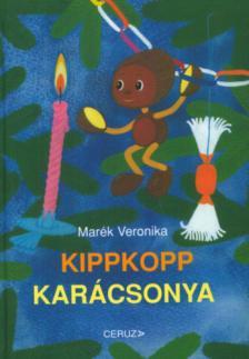MARÉK VERONIKA- - KIPPKOPP KARÁCSONYA