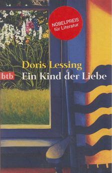 Doris Lessing - Ein Kind der Liebe [antikvár]