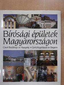 Kállay István - Bírósági épületek Magyarországon [antikvár]