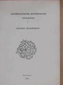 Dóka Klára - Egyházlátogatási jegyzőkönyvek katalógusa 1. [antikvár]