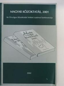 Halász Gábor - Magyar közoktatás, 2001 [antikvár]