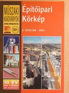 Bencze Imre - Építőipari Körkép 2003. [antikvár]