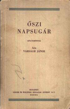 Varságh János - Őszi napsugár (dedikált) [antikvár]