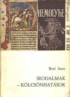 Bori Imre - Irodalmak - kölcsönhatások [antikvár]