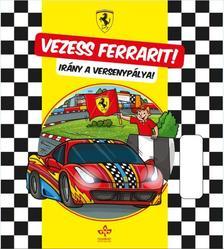 Moreno Chiacchiera - Vezess Ferrarit! - Irány a versenypálya
