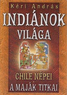 Kéri András - Indiánok világa [antikvár]