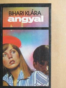 Bihari Klára - Angyal [antikvár]