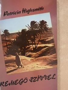 Patricia Highsmith - Remegő szívvel [antikvár]
