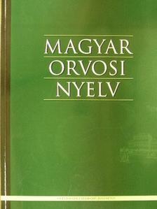 Balázs Géza - Magyar Orvosi Nyelv 2007. augusztus [antikvár]